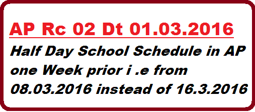 AP Rc 02 School Education Dept School Academic Calendar 2015-16 Half day School Schedule in Andhra Pradesh | Half Day School Schedule Preponed in AP Vide Rc 02 Dt 01.03.2016 http://www.paatashaala.in/2016/03/ap-rc-02-half-day-schools-schedule-andhra-pradesh.html