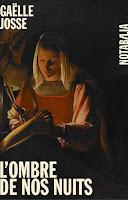 http://itzamna-librairie.blogspot.fr/2016/10/lombre-de-nos-nuits-gaelle-josse.html