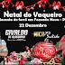 Nico Batista e Givaldo de Alagoinha, fará o Natal do Vaqueiro em Fazenda Nova-PE