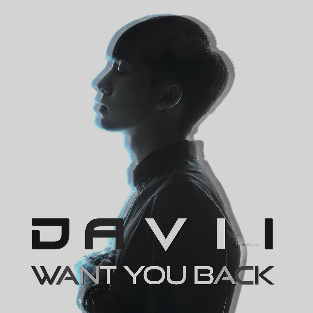 [Single] Davii – Want You Back