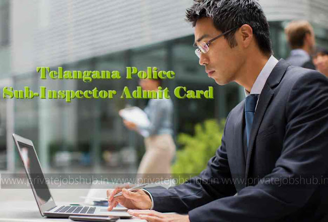 Telangana Police Sub-Inspector Admit Card