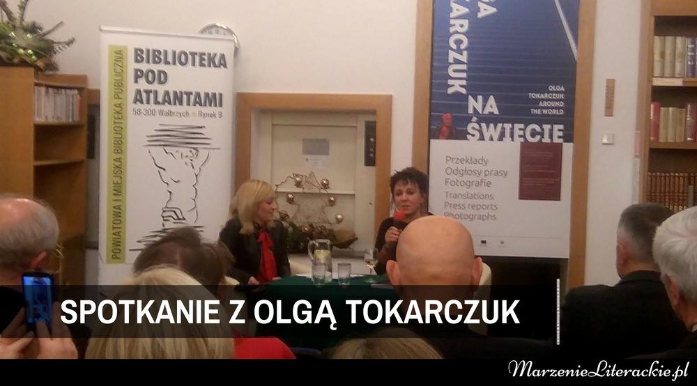 """Spotkanie z Olgą Tokarczuk: """"Olga Tokarczuk na świecie. Przekłady. Odgłosy prasy. Fotografie."""" [FOTORELACJA]"""