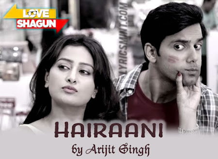 Hairaani - Love Shagun (2016)