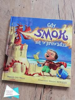 Gdy Smok się wprowadza ponownie recenzja książki na blogu atrakcyjne wakacje z dzieckiem