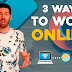 Are you interested to work from online?