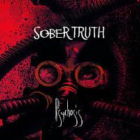 """Ο δίσκος των Sober Truth """"Psychosis"""""""
