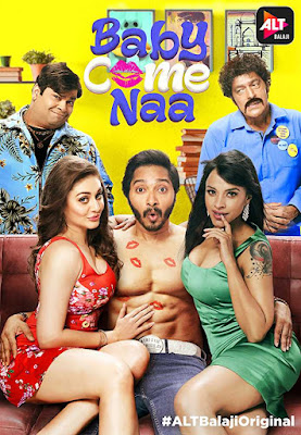 Baby Come Naa (2018) Hindi Season 1 All Episodes 720p WEB-DL x264 AAC DD 2.0 Download Gdrive