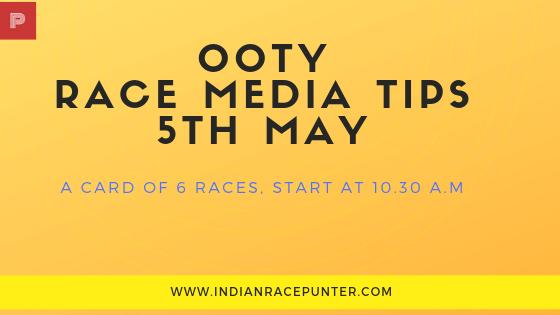 Ooty Race Media Tips 5th May