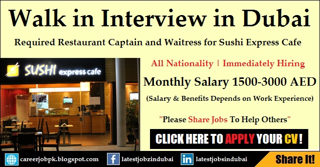Walk in Interview in Dubai for Restaurant Captain and Waitress