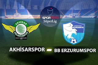 BB Erzurumspor - Akhisarspor Canli Maç İzle 15 Nisan 2019