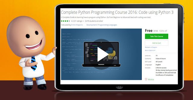 [100% Off] Complete Python Programming Course 2016: Code using Python 3| Worth 195$