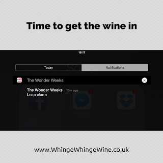 Parenting meme: Time to get the wine in/Wonder weeks leap alarm