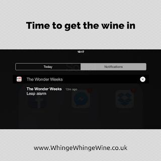 Parenting meme: Time to get the wine in/Wonder weeks leap alarm