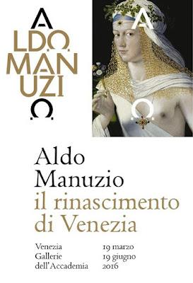 http://www.gallerieaccademia.org/mostre-ed-eventi/in-corso/aldo-manuzio-il-rinascimento-di-venezia/