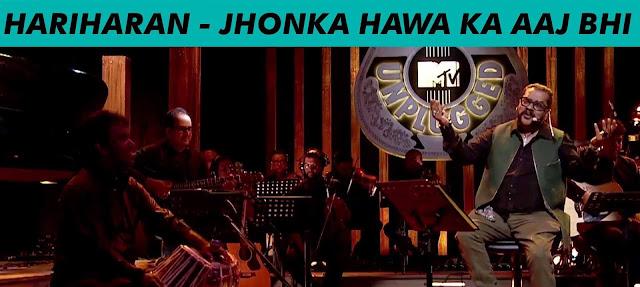 Hariharan - Jhonka Hawa Ka Aaj Bhi @ MTV Unplugged Season 5