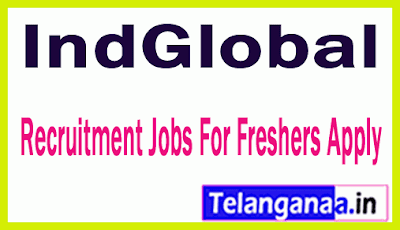IndGlobal Recruitment Jobs For Freshers Apply