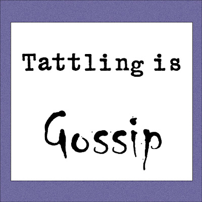 tattling is gossip