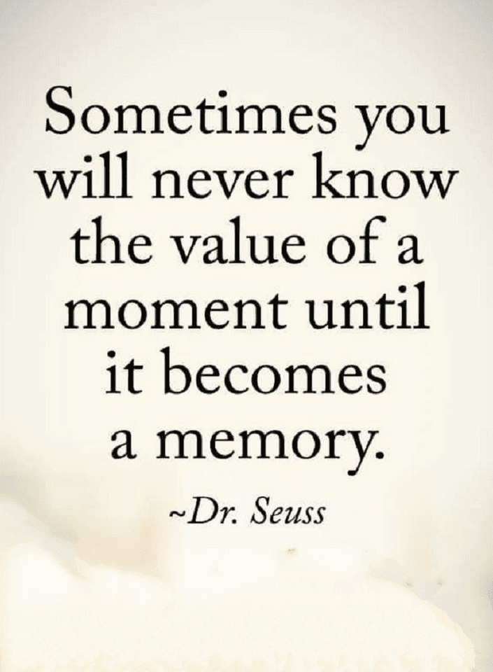 Live In The Moment Quotes, Dr. Seuss Quotes,