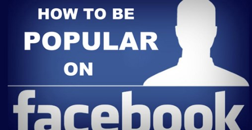 How to be popular on facebook