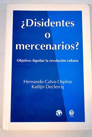 Disidentes o mercenarios – Hernando Calvo