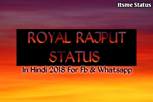 Royal Rajput Status In Hindi 2018 For Fb & Whatsapp, Rajput Status, Rajputana Status, royal Status, Shayari, status, rajput shayari