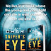 Mainak Dhar : Sniper`s Eye