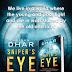 Mainak Dhar : Sniper`s Eye