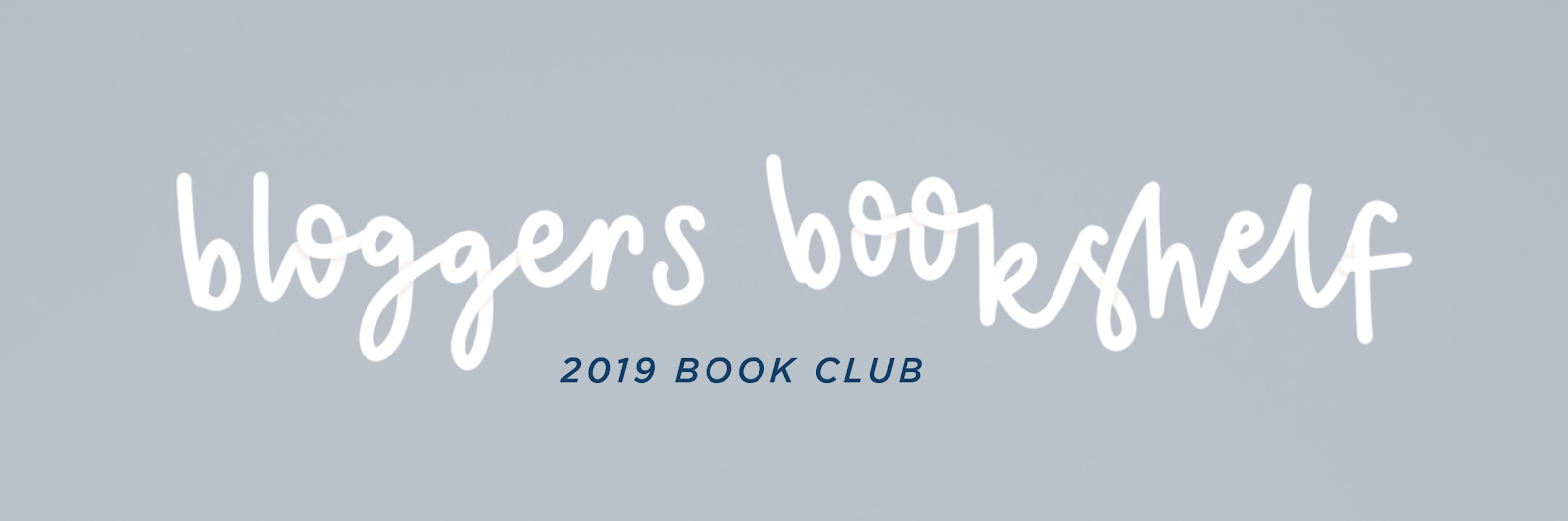 bloggers bookshelf book club 2019