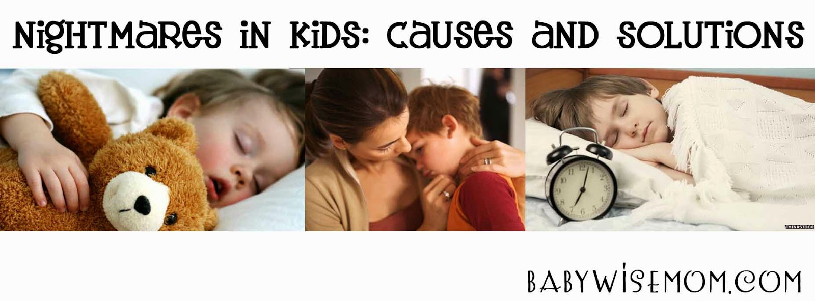 NIGHTMARES IN KIDS: Causes and Solutions {Guest Post