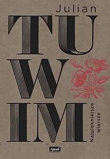Najpiękniejsze wiersze - Julian Tuwim