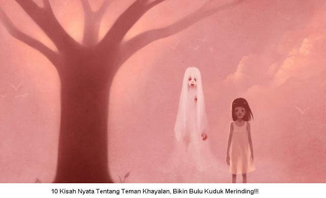Menyeremkan! 10 Kisah Nyata Tentang Teman Khayalan Yang Bikin Merinding