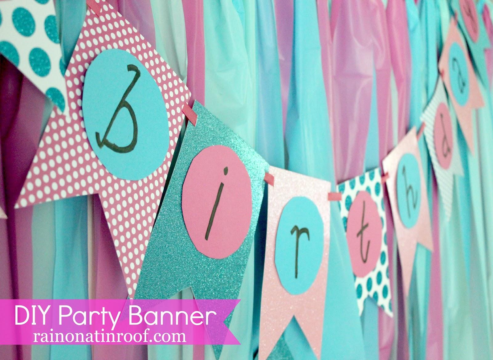 Easiest Ever DIY Birthday Banner {Part 2} - Rain on a Tin Roof