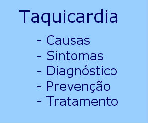 Taquicardia causas sintomas tratamento