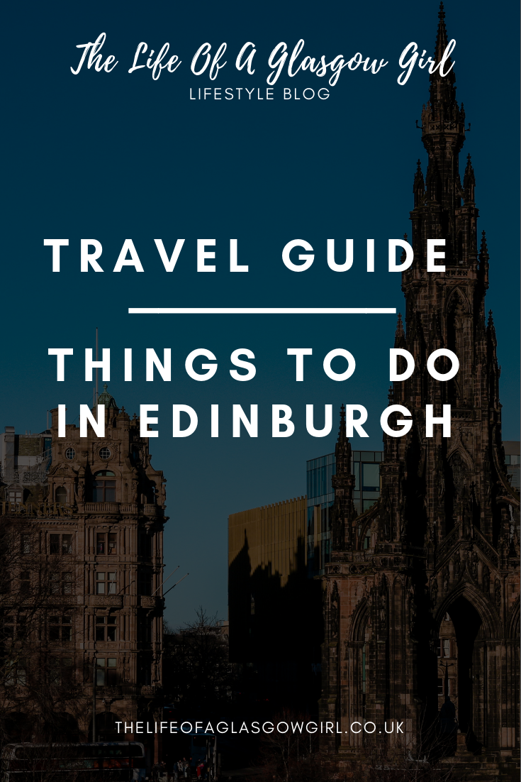 pinterest graphic for travel guide: things to do in Edinburgh post with a landscape of Edinburgh in the background