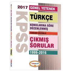 Yediiklim KPSS Türkçe Konularına Göre Düzenlenmiş Tamamı Çözümlü Çıkmış Sorular Kitabı (2017)
