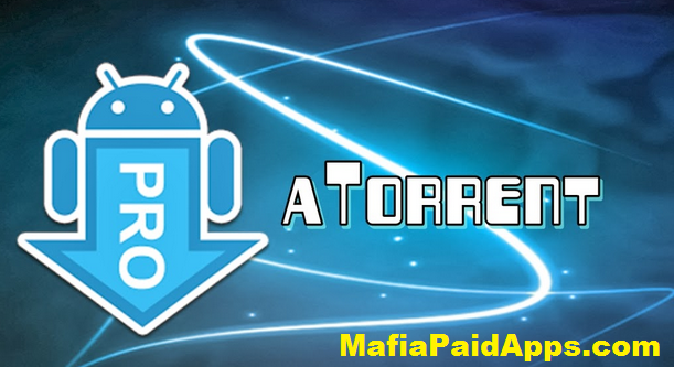 atorrent Pro Apk v3.13 Cracked