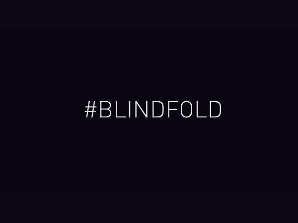 Spotlight On: The 'Blindfold' Project
