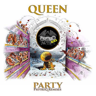 Queen - Party (PiotreQ Remixes)