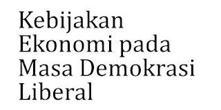 Upaya Perbaikan Ekonomi Pada Masa Demokrasi Parlementer