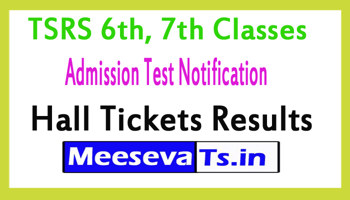 TSRS 6th, 7th Classes Admission Test 2017 Hall Tickets Result @tsrjdc.cgg.gov.in
