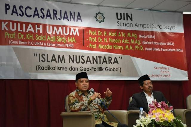 KH Said Aqil Siradj: Islam Nusantara Bukanlah Anti Arab, Tapi Islam Yang Santun Dan Berbudaya
