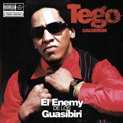Tego Calderón – El Enemy De Los Guasibiri (2004) (CD) (FLAC + 320 kbps)