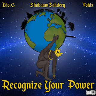 Edo. G, Shabaam Sahdeeq & Fokis - Recognize Your Power (2016) -  Album Download, Itunes Cover, Official Cover, Album CD Cover Art, Tracklist