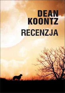 """Dean Koontz """"Recenzja"""""""