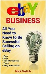 eBay Business: All You Need to Know to be Successful Selling on eBay