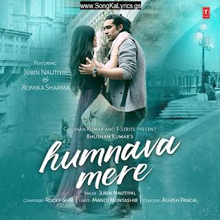 humnava-mere-song-lyrics-jubin-nautiyal-romika-sharma-singer
