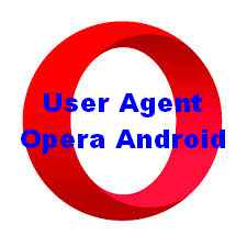 Setting User agent opera android