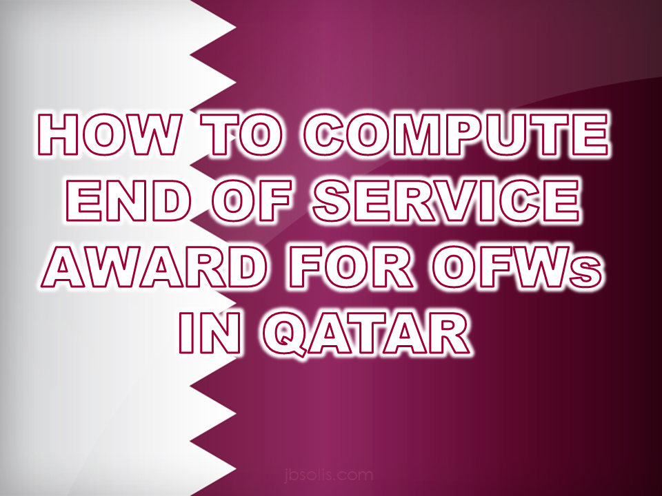 How to compute salary benefits or end of service job award if you end of service or gratuity is the sum of money to be paid to an outgoing employee in a certain duration stated in the work contract as dictated by the qatar malvernweather Gallery
