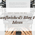 28 Unfinished Blog Post Ideas