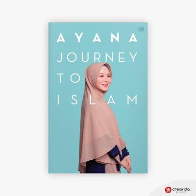 Jual Buku Ayana Journey To Islam by Ayana Moon